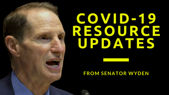 Covid-19 Resource Updates from Senator Wyden