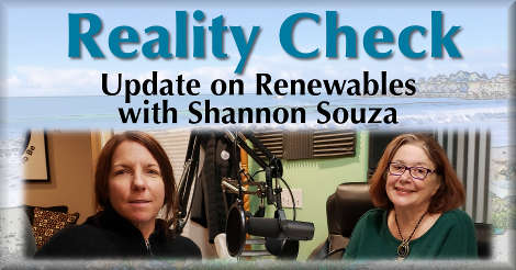 Reality Check: Update on Renewables with Shannon Souza