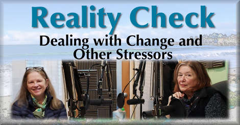 Reality Check: Dealing with Change and Other Stressors